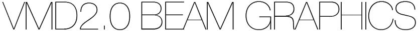 VMD2.0 ・ ビームグラフィックス
